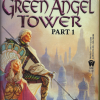 To Green Angel Tower Part 1