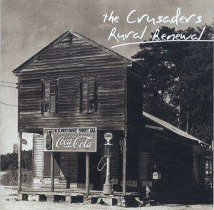 Joe Sample Rural Renewal The Crusaders